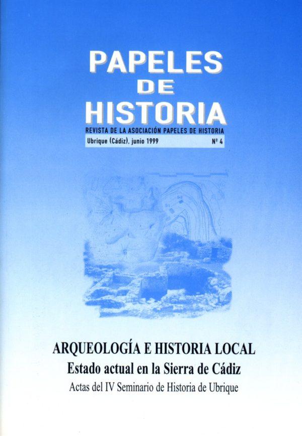 Papeles de Historia nº 4. Arqueología e historia local