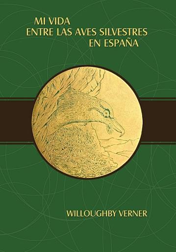 Presentación de la primera edición íntegra castellana del libro del ornitólogo inglés Willoughby Verner 'Mi vida entre las aves silvestres de España', un clásico de historia natural escrito en 1909