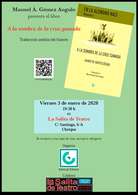 Manuel Ángel Gómez Angulo presenta el viernes 3 de enero de 2020 en La Salita de Teatro de Ubrique su traducción de A la sombra de la cruz gamada