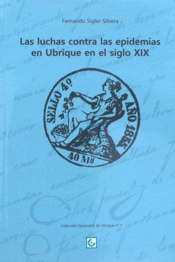 Las luchas contra las epidemias en Ubrique en el siglo XIX