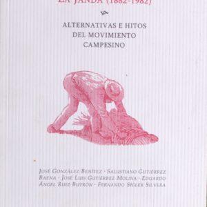 Viaje por el problema agrario. La Janda (1882-1982).