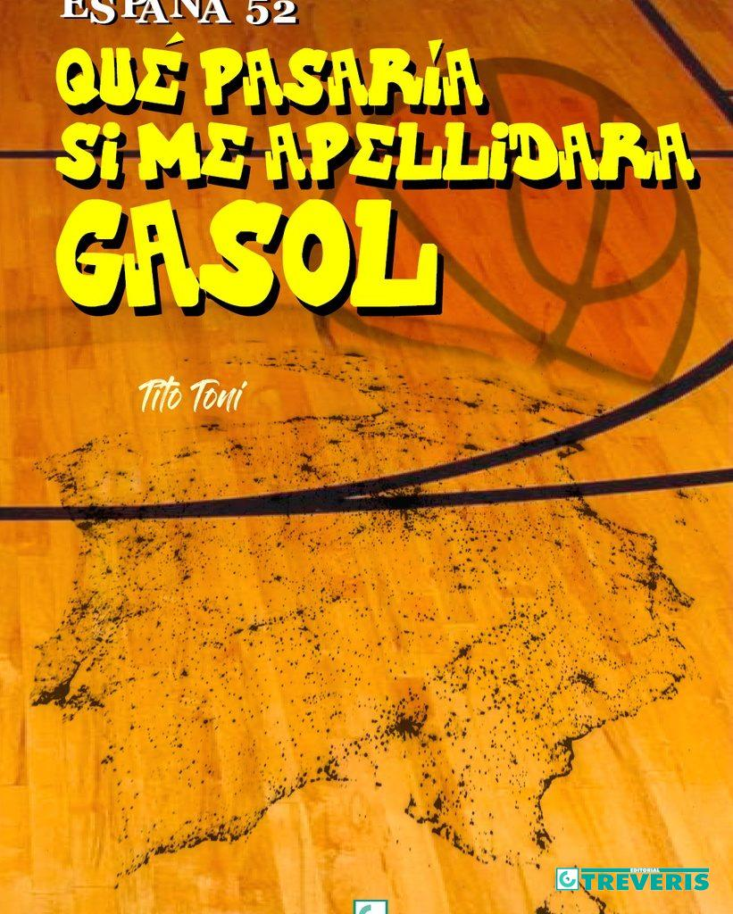 España 52. Qué pasaría si me apellidara Gasol
