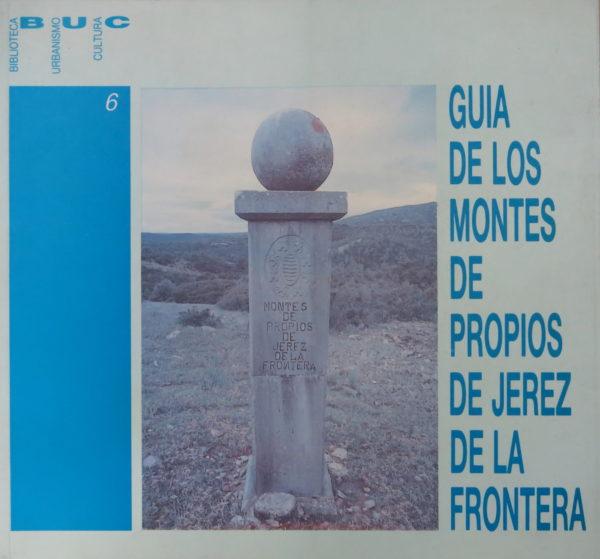 Guía de los montes de propios de Jerez de la Frontera