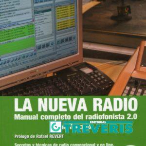 La Nueva Radio. Manual Completo del Radiofonista 2.0