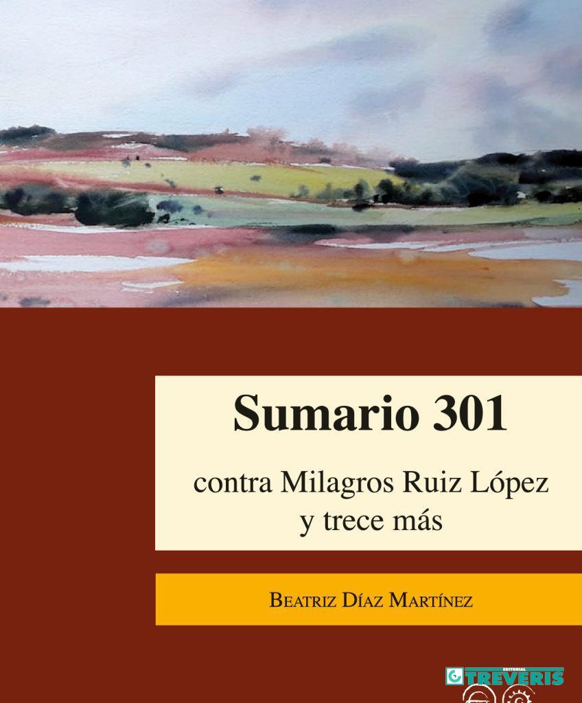 Sumario 301 contra Milagros Ruiz López y trece más