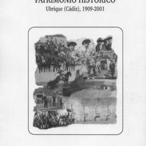 Antigua Plaza de Toros. Patrimonio Histórico. Ubrique (Cádiz), 1909-2001