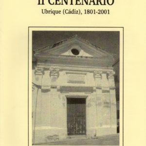 Ermita de San Pedro, II Centenario. Ubrique (Cádiz), 1801-2001